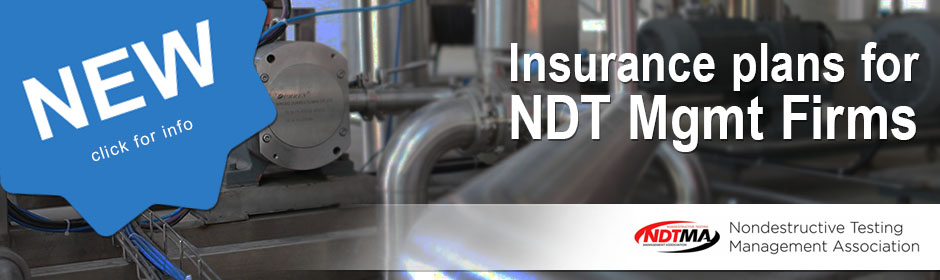 New insurance plans for NDT Management firms. Click here for info.